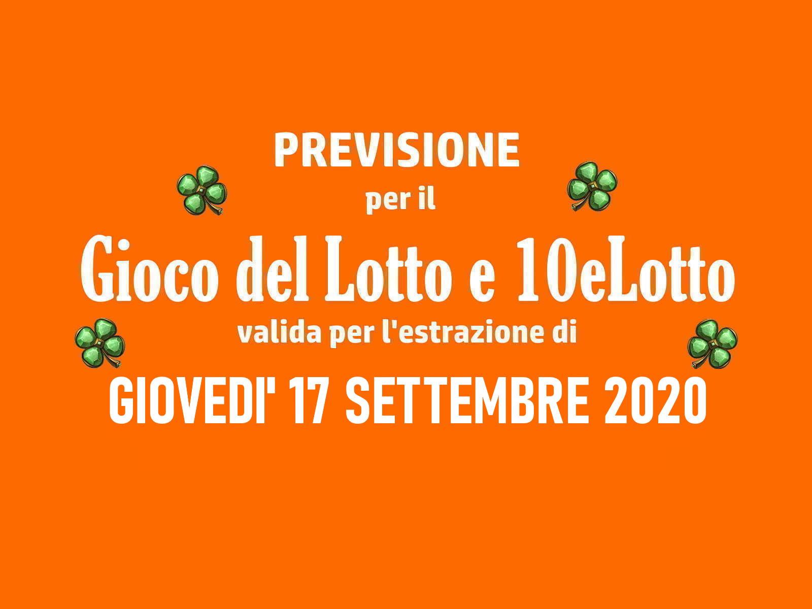 Previsione Lotto 17 Settembre 2020
