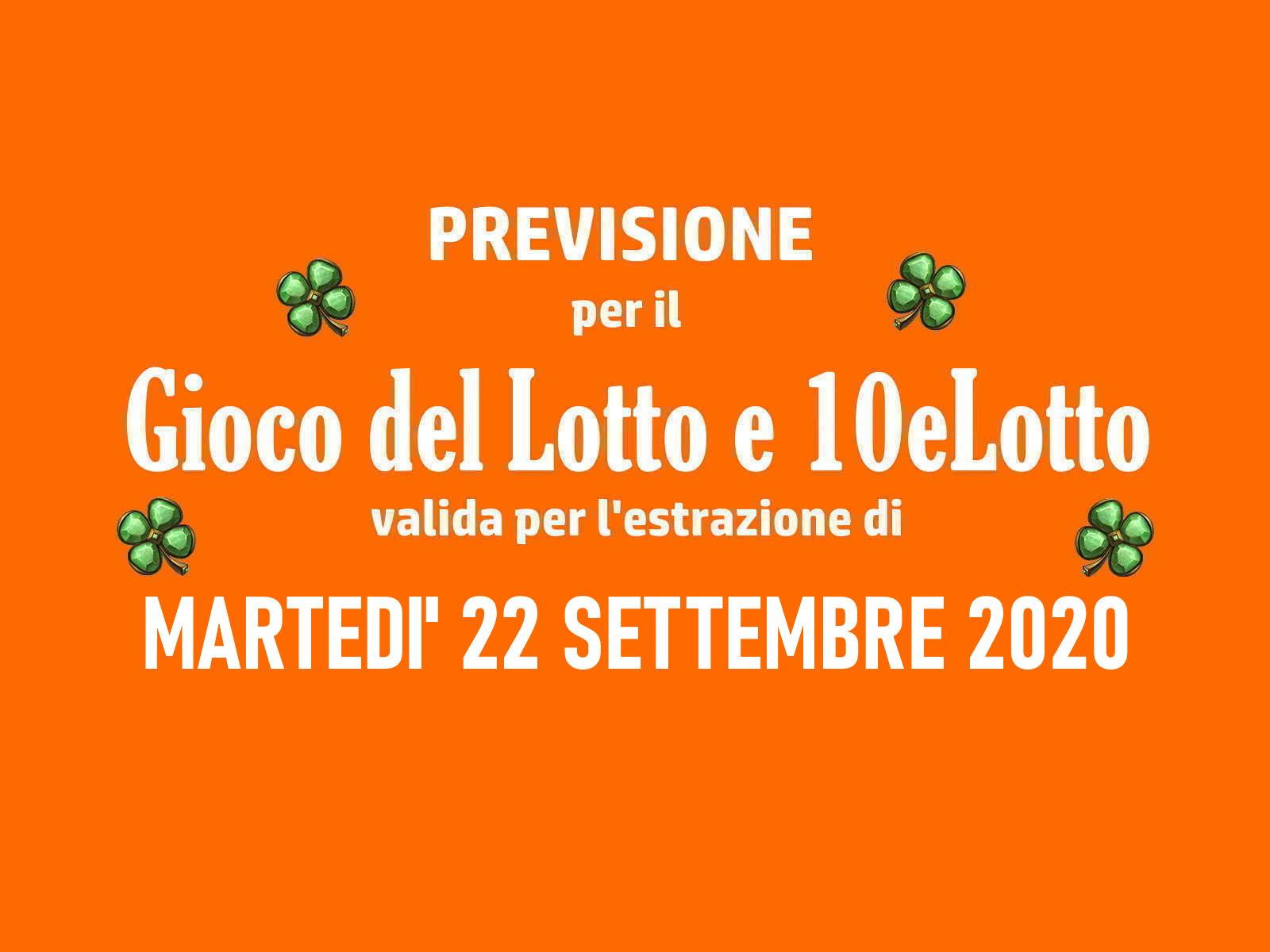 Previsione Lotto 22 Settembre 2020