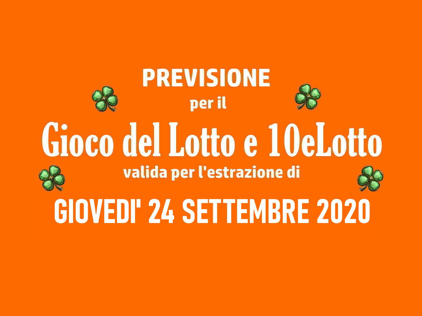 Previsione Lotto 24 Settembre 2020