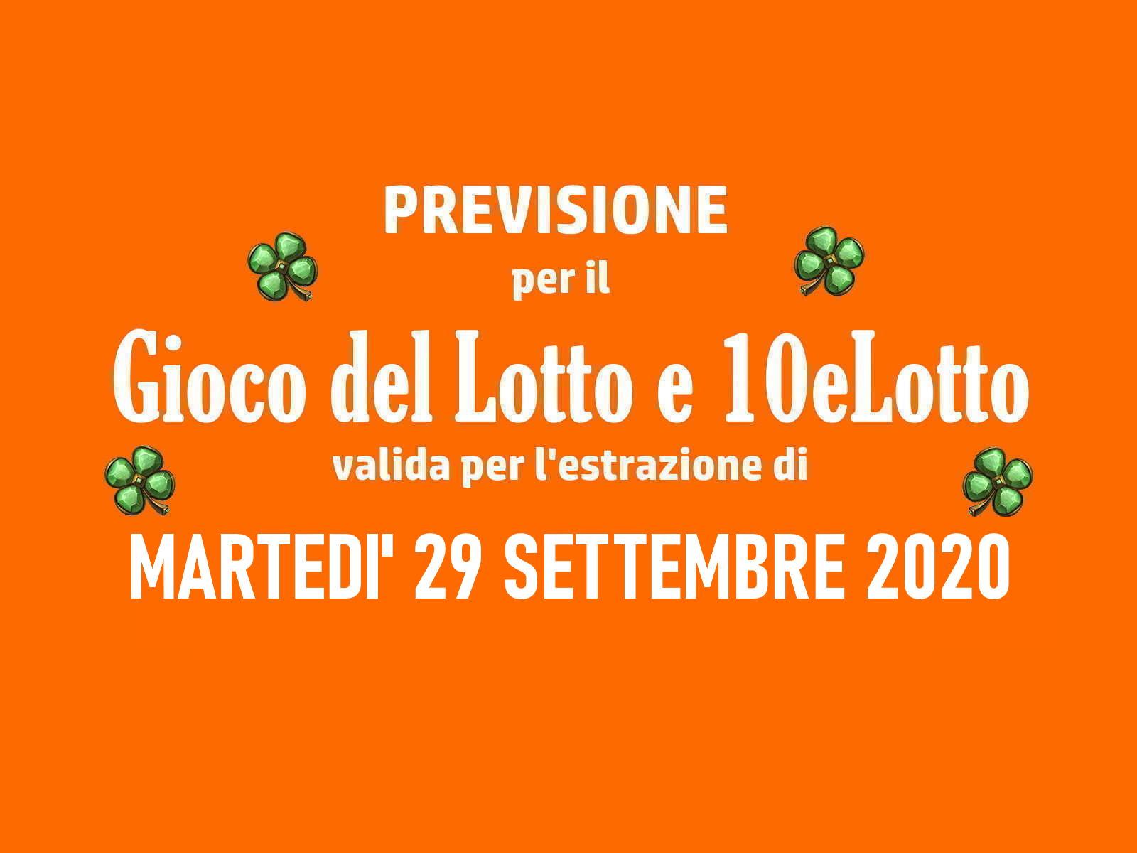 Previsione Lotto 29 Settembre 2020