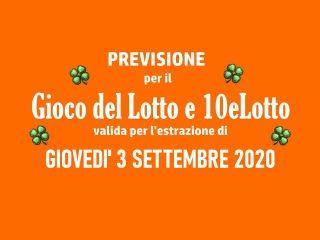 Previsione Lotto 3 Settembre 2020
