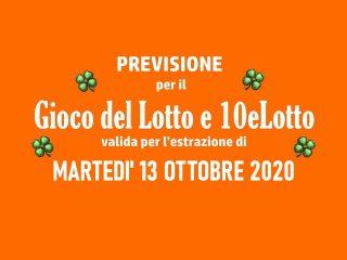 Previsione Lotto 13 Ottobre 2020