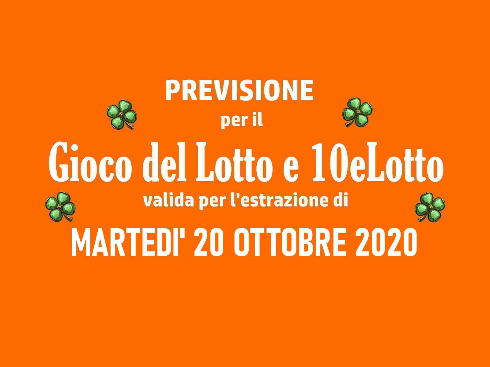 Previsione Lotto 20 Ottobre 2020