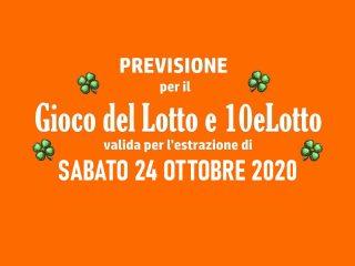 Previsione Lotto 24 Ottobre 2020
