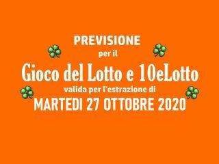 Previsione Lotto 27 Ottobre 2020