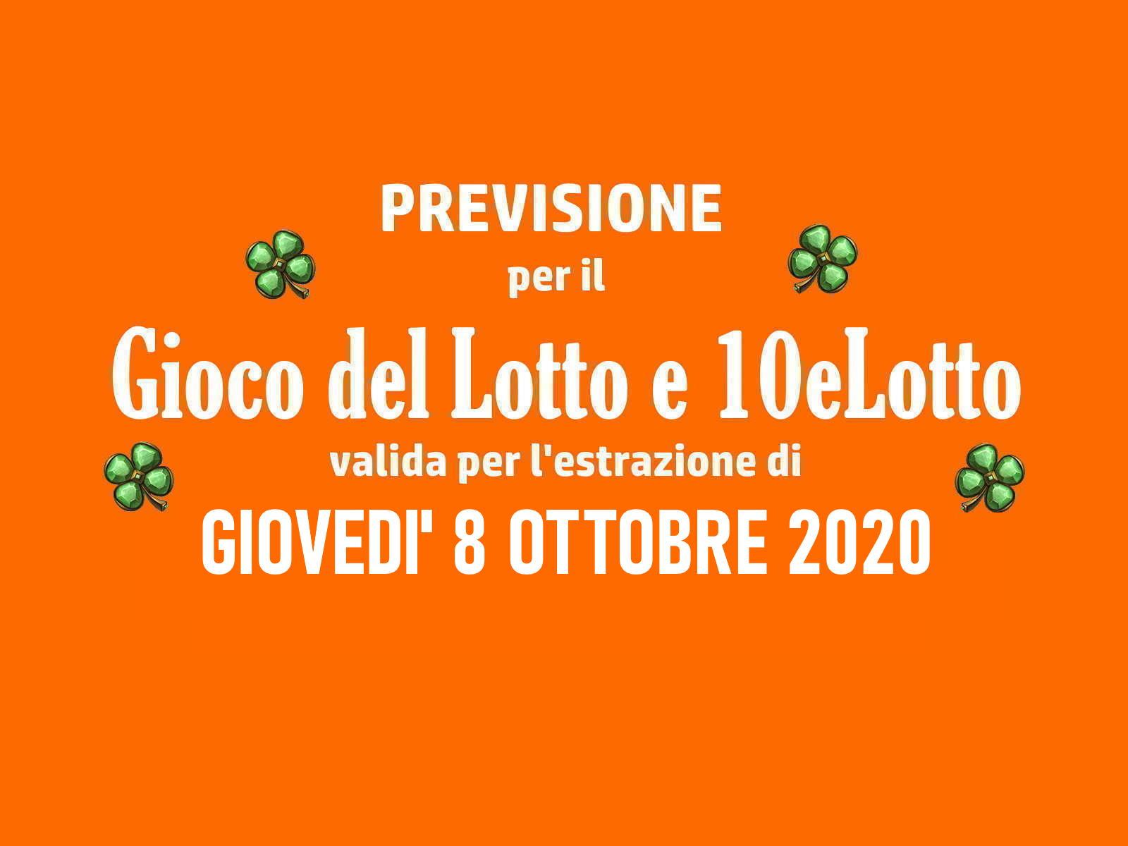 Previsione Lotto 8 Ottobre 2020