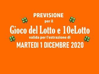 Previsione Lotto 1 Dicembre 2020
