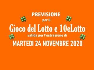 Previsione Lotto 24 Novembre 2020