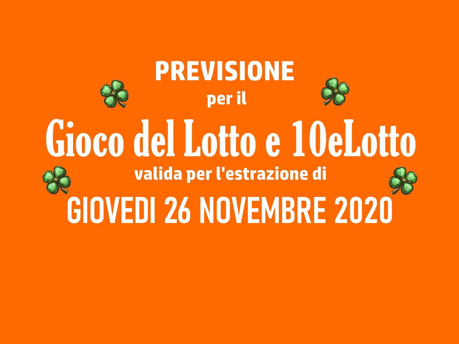 Previsione Lotto 26 Novembre 2020