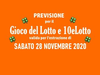 Previsione Lotto 28 Novembre 2020