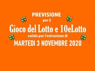 Previsione Lotto 3 Novembre 2020