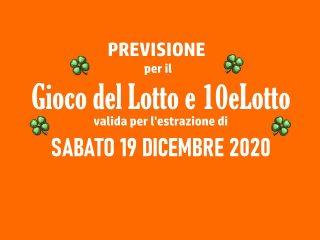 Previsione Lotto 19 Dicembre 2020