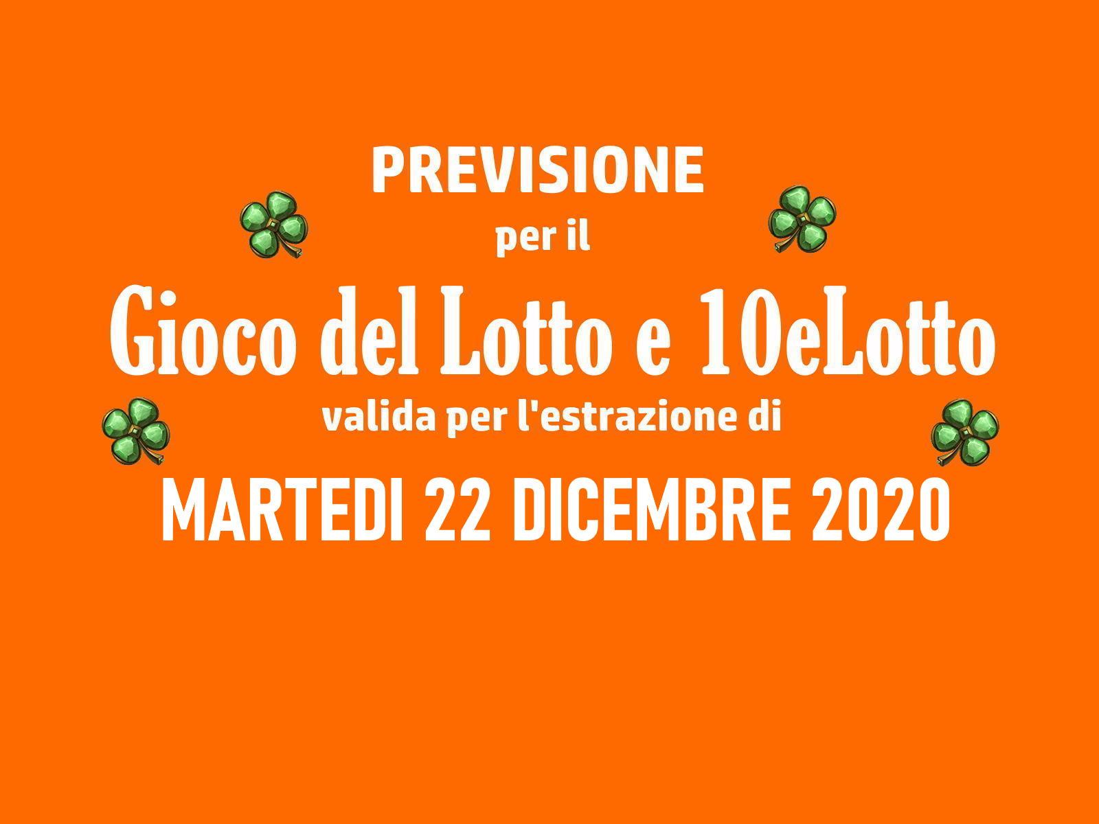 Previsione Lotto 22 Dicembre 2020