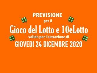 Previsione Lotto 24 Dicembre 2020