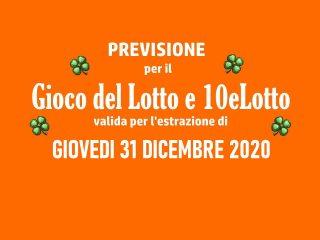 Previsione Lotto 31 Dicembre 2020