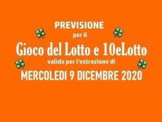Previsione Lotto 9 Dicembre 2020