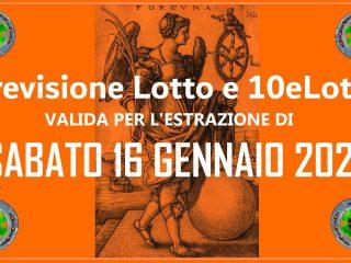Previsione Lotto e 10eLotto del 16 Gennaio 2021