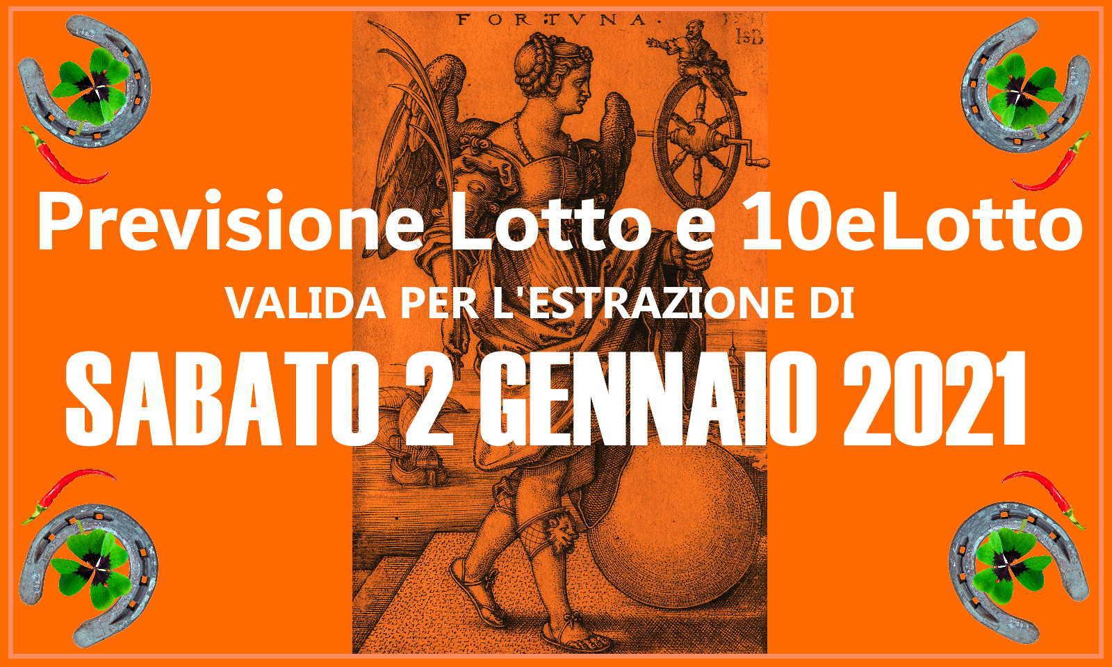 Previsione Lotto e 10eLotto del 2 Gennaio 2021