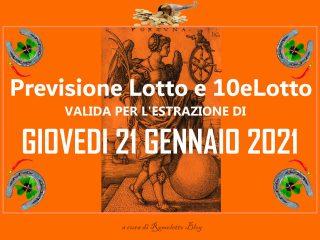 Previsione Lotto e 10eLotto del 21 Gennaio 2021