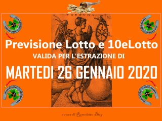 Previsione Lotto e 10eLotto del 26 Gennaio 2021