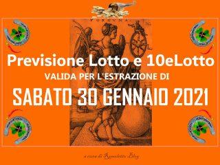 Previsione Lotto e 10eLotto del 30 Gennaio 2021