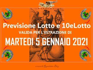 Previsione Lotto e 10eLotto del 5 Gennaio 2021