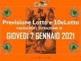 PREVISIONE LOTTO e 10eLotto n°3 di GIOVEDI 7 GENNAIO 2021