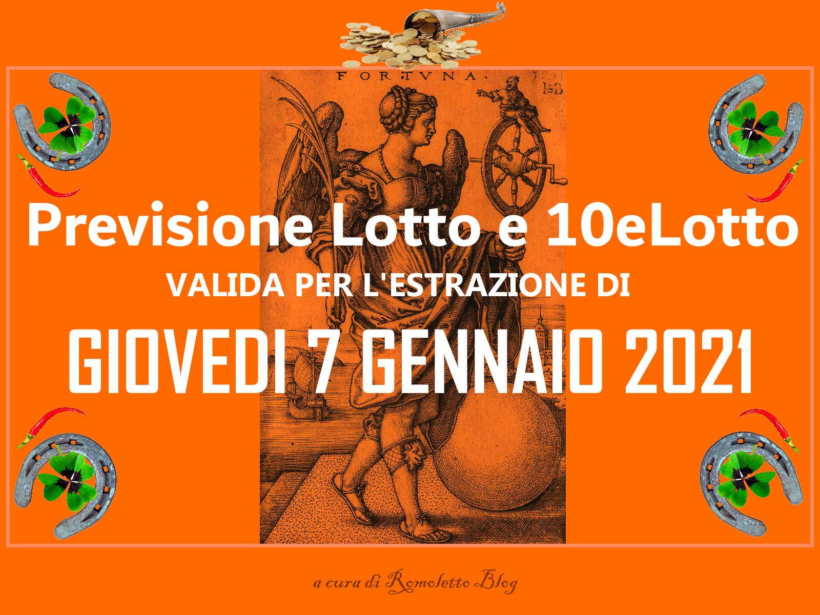 Previsione Lotto e 10eLotto del 7 Gennaio 2021