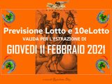 PREVISIONE LOTTO e 10eLotto n°18 di GIOVEDI 11 FEBBRAIO 2021