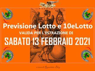 Previsione Lotto e 10eLotto del 13 Febbraio 2021