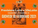 Previsione Lotto e 10eLotto del 18 Febbraio 2021