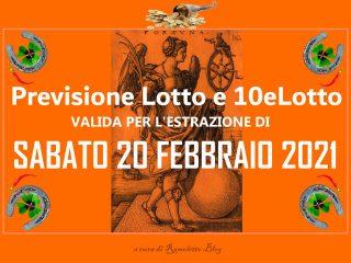 Previsione Lotto e 10eLotto del 20 Febbraio 2021