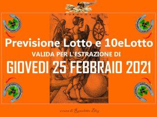 Previsione Lotto e 10eLotto del 25 Febbraio 2021