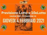 PREVISIONE LOTTO e 10eLotto n°15 di GIOVEDI 4 FEBBRAIO 2021
