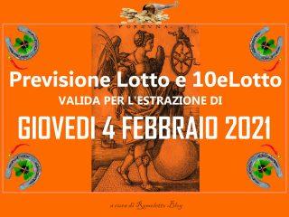 Previsione Lotto e 10eLotto del 4 Febbraio 2021