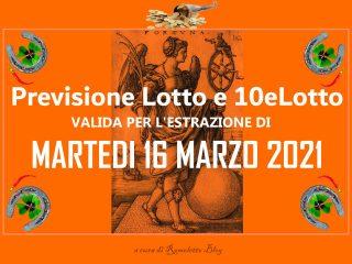 Previsione Lotto 16 Marzo 2021