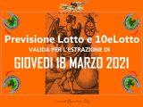 PREVISIONE LOTTO e 10eLotto n°33 di GIOVEDI 18 MARZO 2021