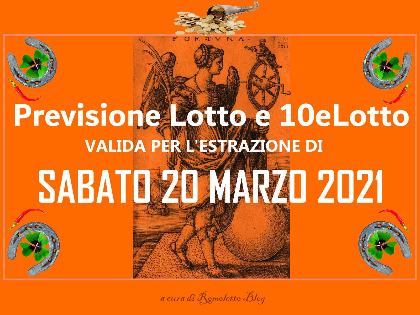 Previsione Lotto 20 Marzo 2021