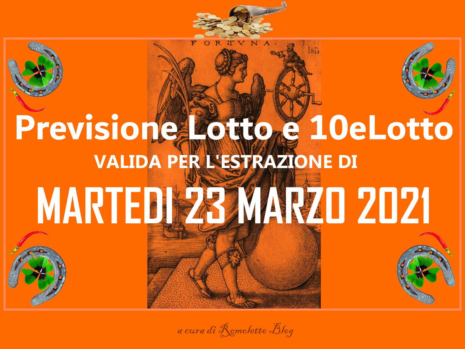 Previsione Lotto 23 Marzo 2021