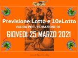 Previsione Lotto 25 Marzo 2021
