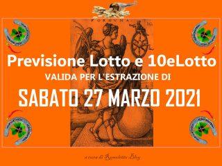 Previsione Lotto 27 Marzo 2021