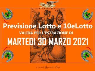 Previsione Lotto 30 Marzo 2021