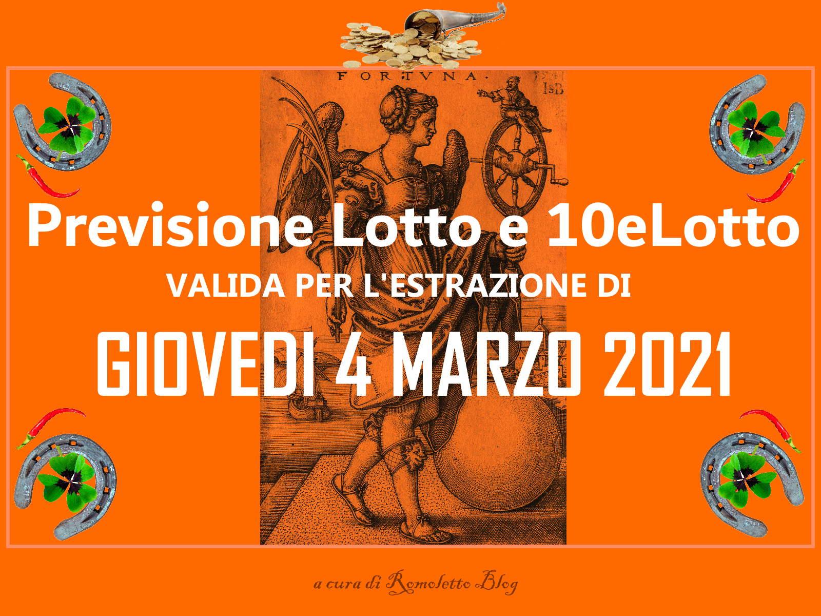 Previsione Lotto 4 Marzo 2021
