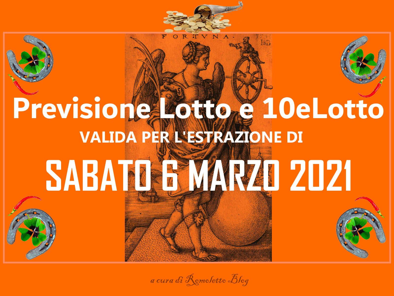 Previsione Lotto 6 Marzo 2021