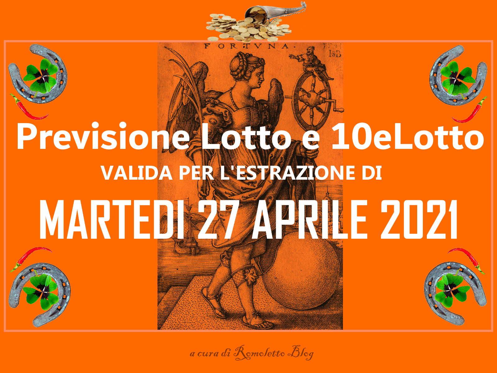 Previsione Lotto 27 Aprile 2021