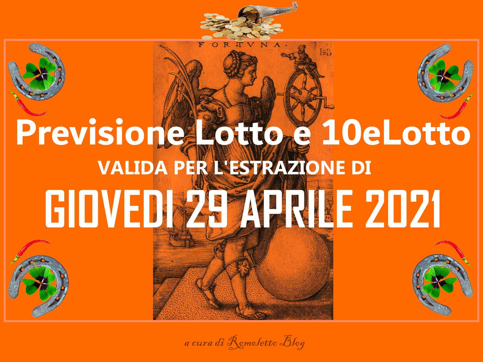 Previsione Lotto 29 Aprile 2021