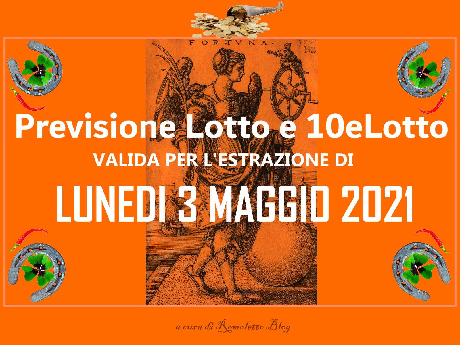 Previsione Lotto 3 Maggio 2021