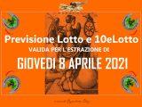 PREVISIONE LOTTO e 10eLotto n°42 di GIOVEDI 8 APRILE 2021