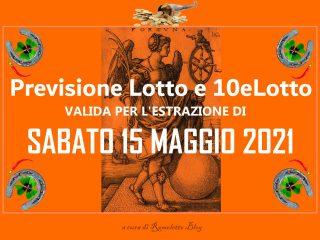 Previsione Lotto 15 Maggio 2021