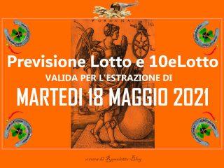Previsione Lotto 18 Maggio 2021